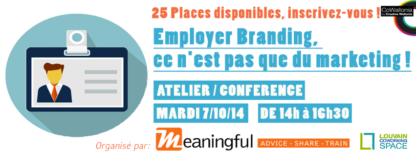 Atelier : l'Employer Branding, ce n'est pas que du marketing ! @ Louvain Coworking Space