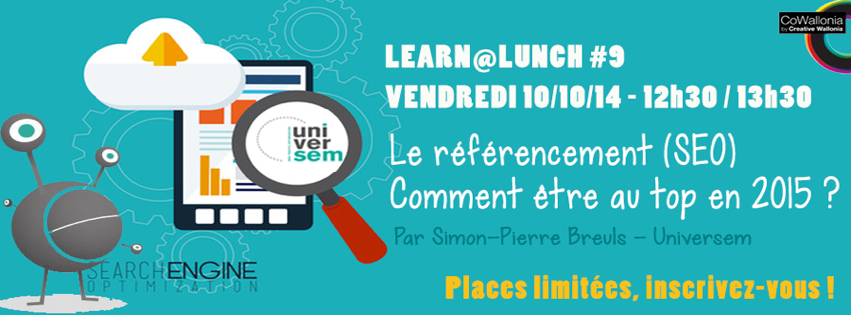 LEARN@LUNCH #9 – Le référencement (SEO) en 2015 avec Universem @ Louvain Coworking Space