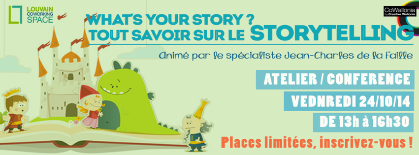 Atelier: What's your story ? Qu'est ce qu'un bon storytelling ? @ Louvain Coworking Space